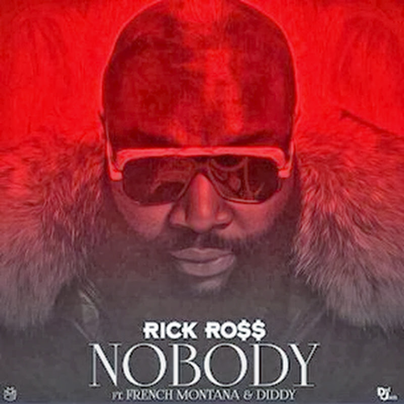 Rick Ross – 'Nobody' (Feat. French Montana & Diddy) [Download]