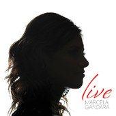 Marcela Gandara Live 2012