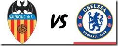 Valencia vs Chelsea Maçi canli live