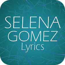 Selena Gomez Lyrics