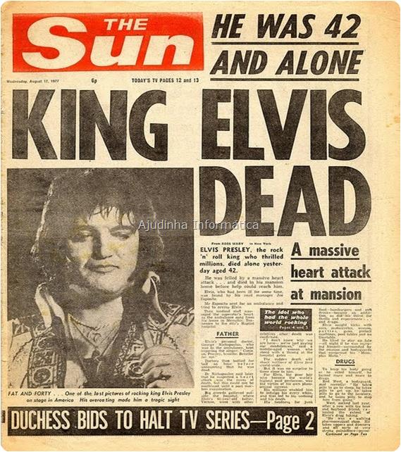 O mundo parou, com a morte de Elvis.