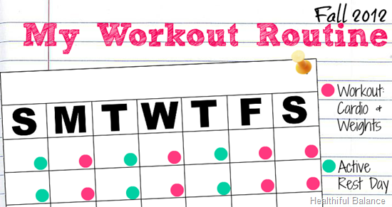 Fall 2012 Workout Routine Plan by Healthiful Balance