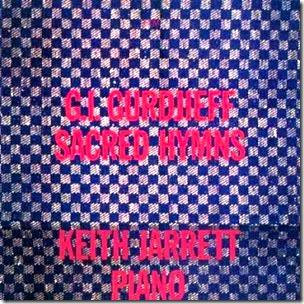 Keith Jarrett - G. I. Gurdjieff - Sacred Hymns