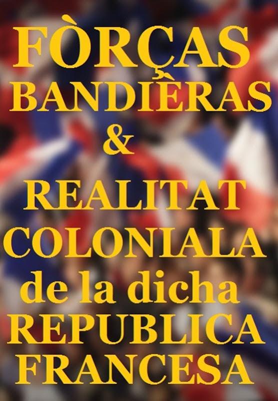 bandièra francesa per la campanha 2012 reralitat colonialista