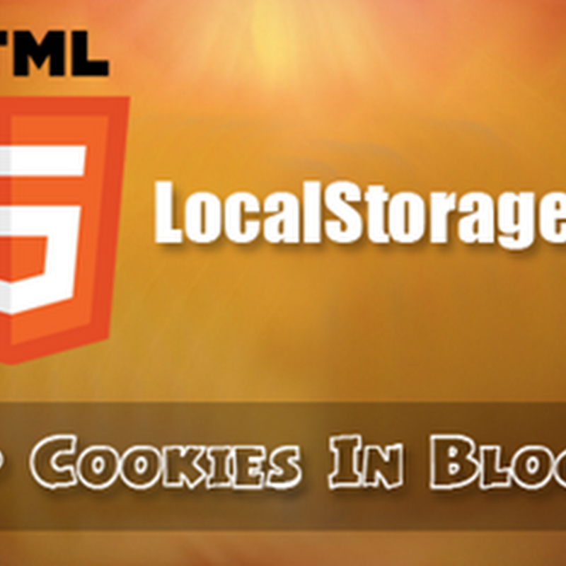 How to Set Cookies In Blogger Using HTML5?