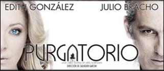 """""""Purgatorio"""" con Edith González y Julio Bracho"""