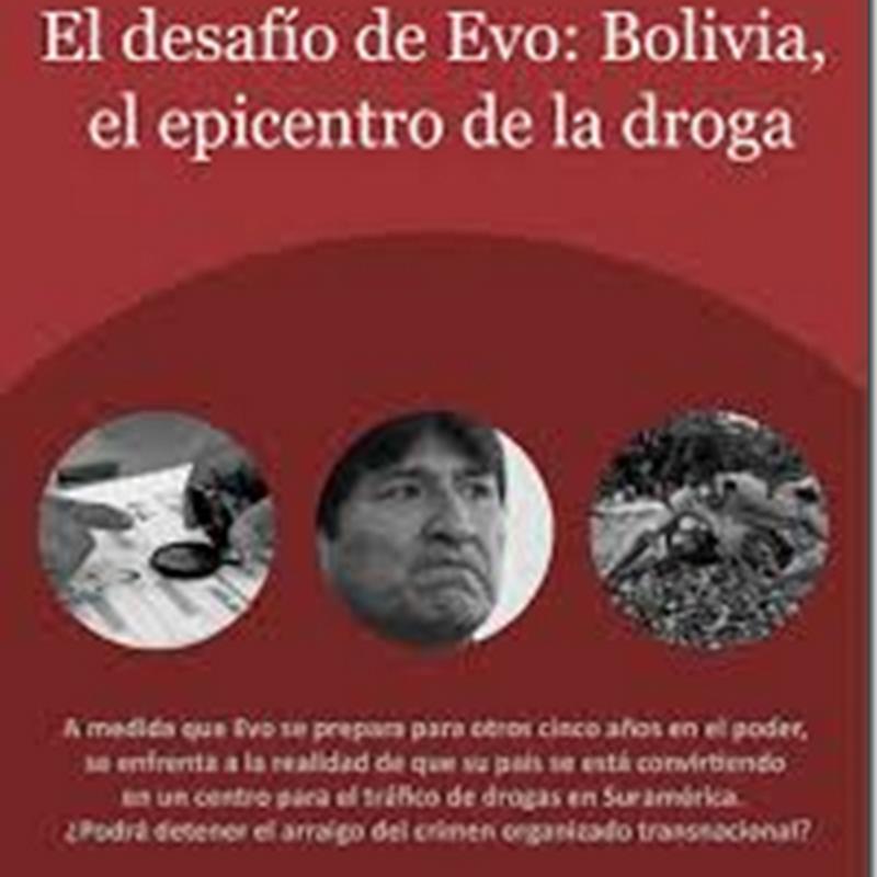 El desafío de Evo: Bolivia, el epicentro de la droga (PDF)