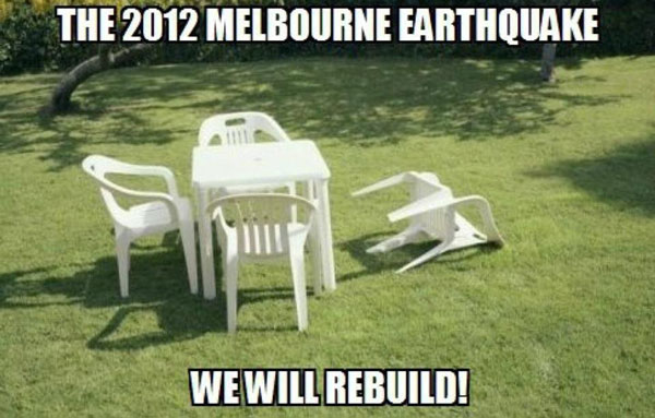 2012 Melbourne Earthquake: We will rebuild.