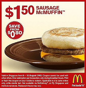 MCDONALDS offer $1.50 Sausage McMuffin $2 McChicken Burger Horlicks McFlurry Dessert Egg McMuffin $1 Cheese burger à la carte fast food sale McDonalds Singapore store show coupon on moble s islandwide dine-in takeaway Olympics 2012