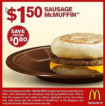 MCDONALDS $1.50 SAUSAGE McMUFFIN SINGAPORE $2 McCHICKEN BURGER FILET O FISH OFFER  $1.50 McWINGS SALE JULY OLMYPICS 2012 GAME DEAL Print or Show the coupon on mobile enjoy offer french fries drinks not included