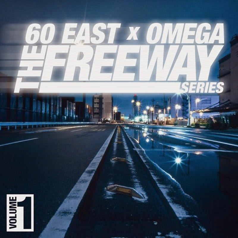 DE AFARĂ: 60 East - The Freeway Series (EP) (2014)