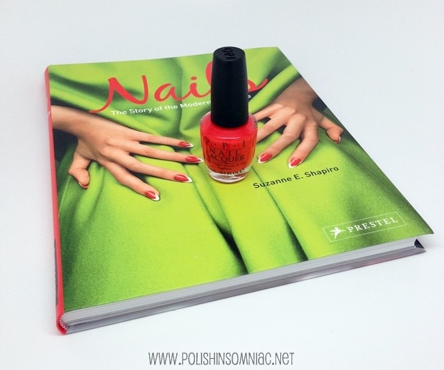 Nails - The Story of the Modern Manicure and OPI Switchboard Starlet