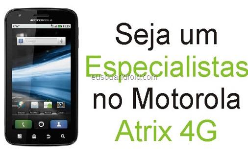 EspecialistaAtrix 4G.