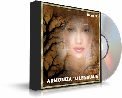 ARMONIZA TU LENGUAJE, Eliana El [ Audiolibro ] – Cómo usar nuestro lenguaje como un aliado para nuestro sueños y crecimiento personal