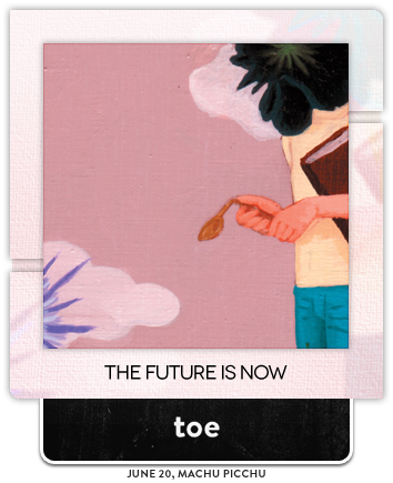 The Future is Now by toe