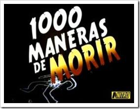 1.000 maneras de morir