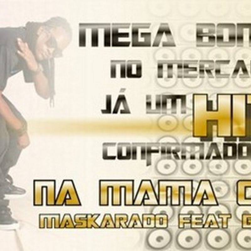 Maskarado FT Geniry - Na Mamã Kuia (Afro house 2013 [Download]