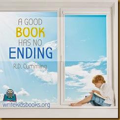 "inspirational quote ""A good book has no ending."" – R.D. Cumming"