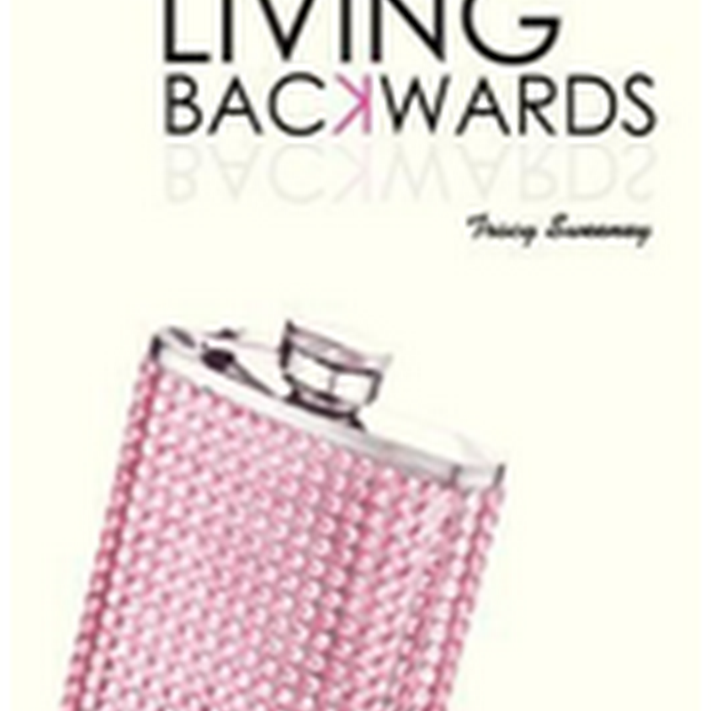 Orangeberry Book of the Day - Living Backwards by Tracy Sweeney