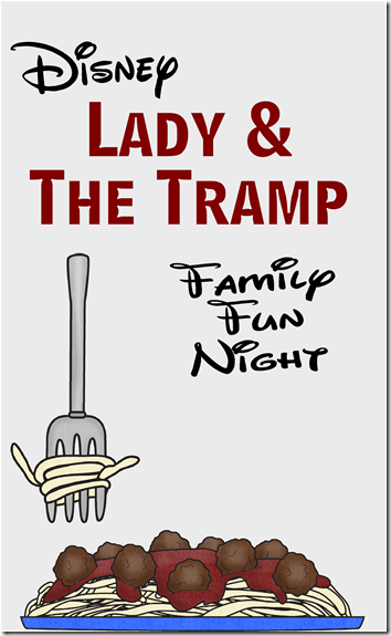 Disney -  Lady and the Tramp Family Fun Night with Movie, Games, and more! #disney