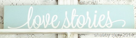 love-stories-sign shabby story