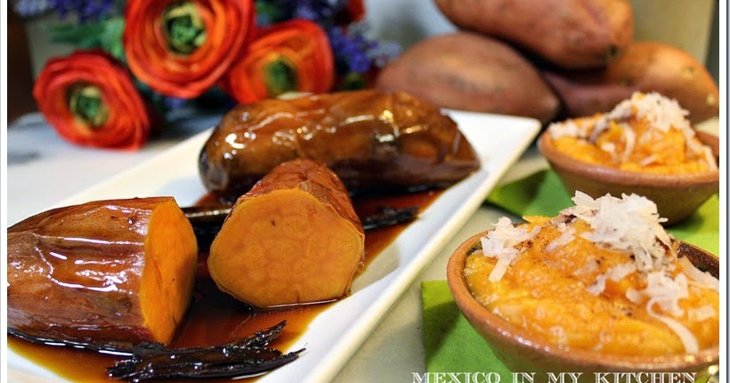 Mexico In My Kitchen Mexican Candied Sweet Potato