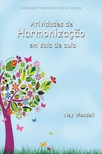 Atividades de Harmonização em Sala de Aula, por Ney Wendell