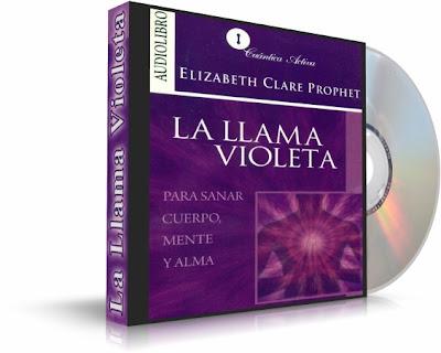 LA LLAMA VIOLETA, Elizabeth Clare Prophet [ Audiolibro ]