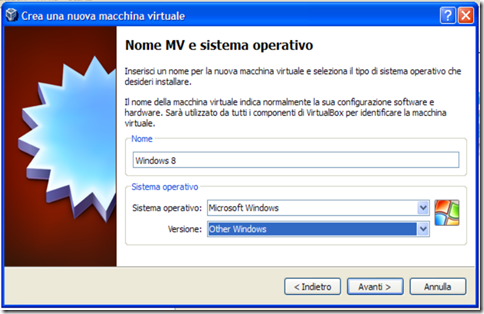 VirtualBox Nome MV e sistema operativo 