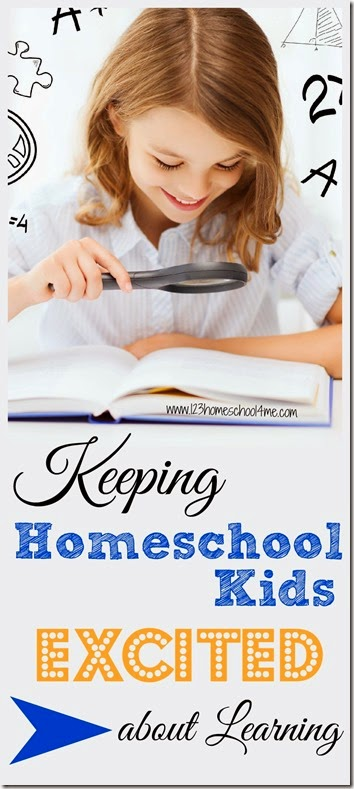 Keeping Homeschool Kids Excited about Learning #homeschool #homeschooling