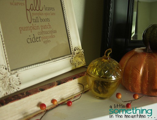 Fall 2012 Mantel Vignette Chopped