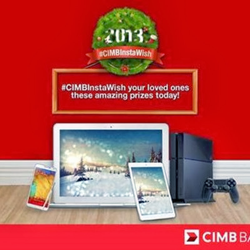 #CIMBIntasWish untuk yang tersayang !
