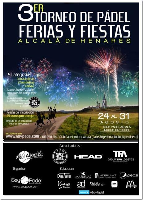 3er Torneo de Pádel Ferias y Fiestas Alcalá de Henares del 24 al 31 de agosto 2013 Club Indoor Outdoor Alcalá.