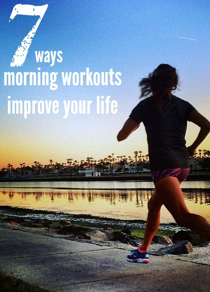 7 ways a morning workout could improve your life from weightloss to mental focus