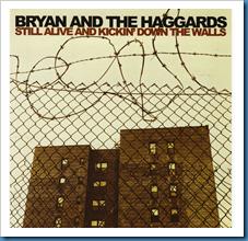 Bryan & Haggards _Still Alive_