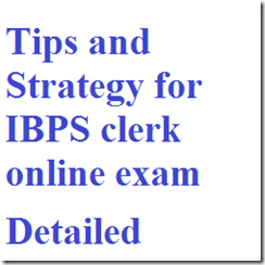 Tips and Strategy for IBPS clerk online exam