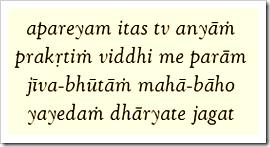 [Bhagavad-gita, 7.5]