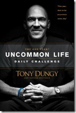 The One Year Uncommon Life Daily Challenge by Tony Dungy[3]