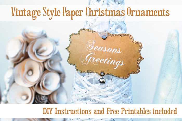 DIY Christmas ornaments. Vintage Style Paper ornaments handcrafted with glitter, grommets, and jingle bells. Includes free printable and step by step instructions. Perfect for decorating your tree or for gifting!