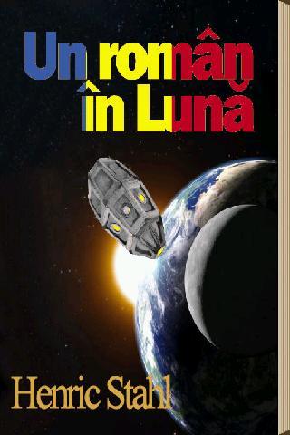 H. Stahl - Un roman in Luna