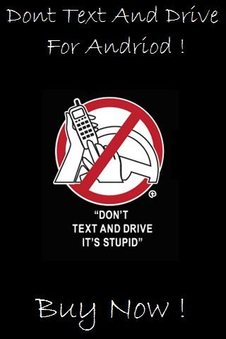 Don't Text And Drive Pro