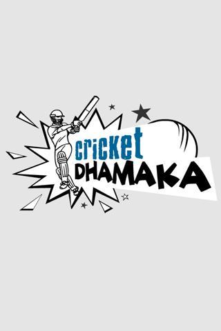 Cricket Dhamaka