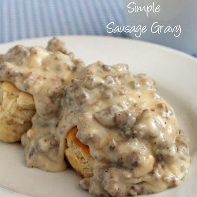 Simple Sausage Gravy and Biscuits