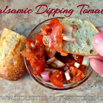 Balsamic Dipping Tomatoes