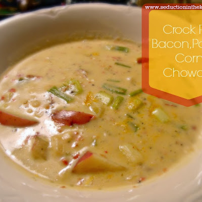 Crock Pot Bacon, Potato, Corn Chowder