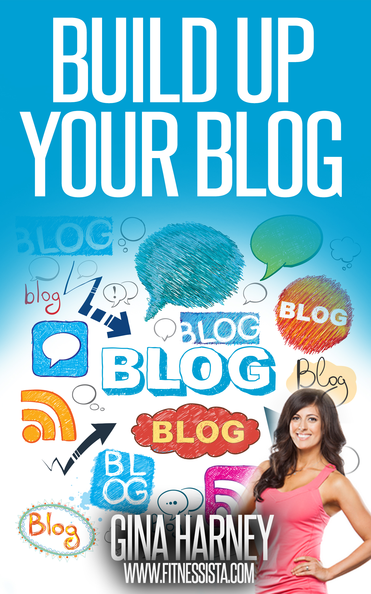 Build up your blog by fitnessista