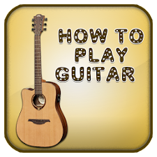 How To Play Guitar Guide