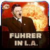 Fuhrer in LA