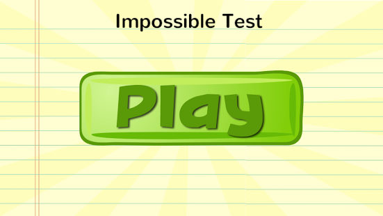 Impossible Test - screenshot