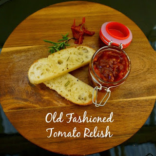 Old Fashioned Tomato Relish! (GF)